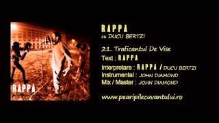 RAPPA - Traficantul De Vise (cu Ducu Bertzi)