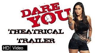 Dare You Official Trailer