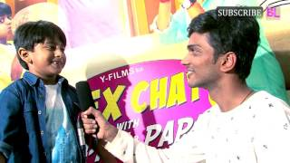 Child actor Kabir Sajid talks about Sex Chat with Pappu and Papa
