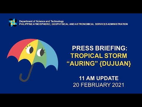 "Press Briefing: Tropical Storm ""#AURINGPH"" Saturday, 11 AM February 20, 2021"