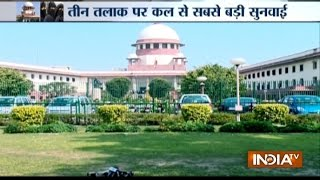 Supreme Court to commence hearing on triple talaq from tomorrow