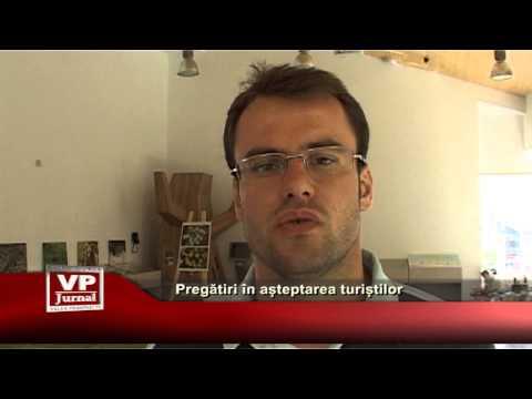 PREGATIRI IN ASTEPTAREA TURISTILOR