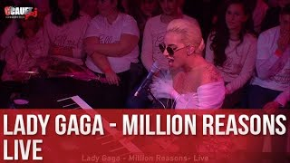 Lady Gaga - Million Reasons - Live - C'Cauet sur NRJ Video
