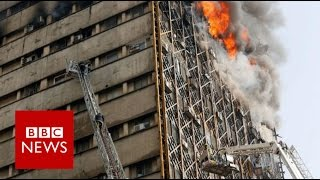 Tehran fire: Many feared dead as high-rise collapses - BBC News