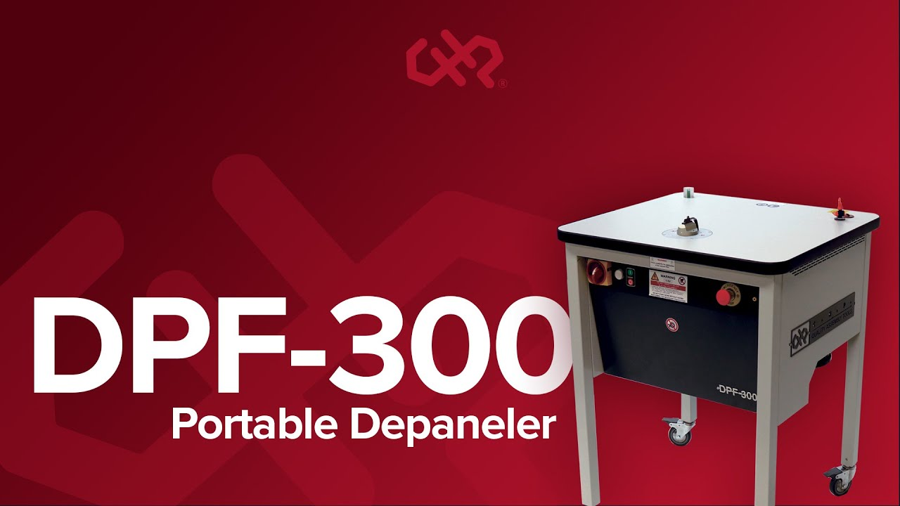 The CHP DPF-300 Depaneling System — CHP Sales and Service by American Hakko