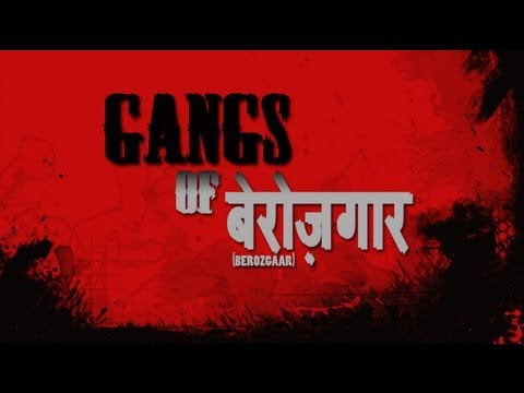Gangs Of Berozgaar (Gangs Of Wasseypur Parody) Official HD Full movie. - YouTube