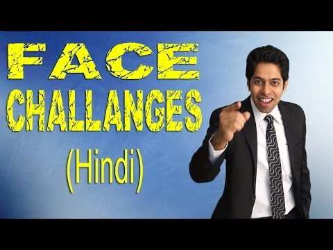 Face Challenges in Life : Success Motivational Video Hindi