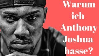 Video Warum ich Anthony Joshua hasse ... ? MP3, 3GP, MP4, WEBM, AVI, FLV Februari 2019