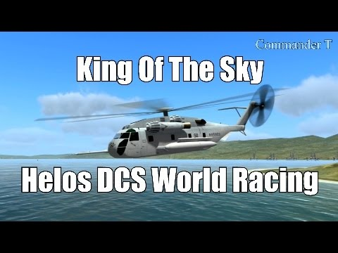 DCS World Racing Helo King Of The...