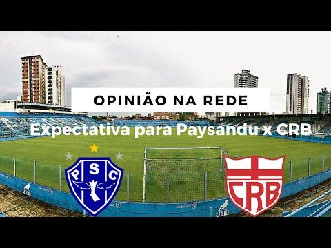 Opinião na Rede: expectativa para Paysandu x CRB