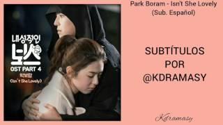 [Sub. Español] Park Boram - Isn't She Lovely (Introverted Boss OST) Parte 4
