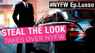 #StealTheLookTakesOverNYFW APRESENTA: NYC LUSSO - Você vai querer contratar esse serviço!