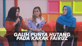 Video P3H - Ternyata Galih Punya Banyak Hutang Kepada Kakak Fairuz (2/7/19) Part 2 MP3, 3GP, MP4, WEBM, AVI, FLV Juli 2019
