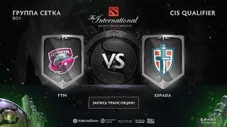 FTM vs Espada, The International CIS QL [NS, GodHunt]