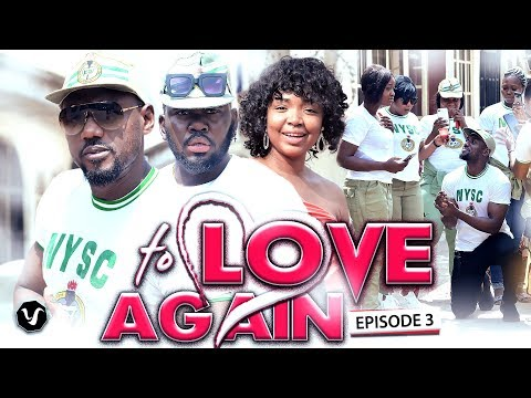 TO LOVE AGAIN ( EPISODE  3 )  -2020 LATEST UCHENANCY NOLLYWOOD MOVIES (NEW MO
