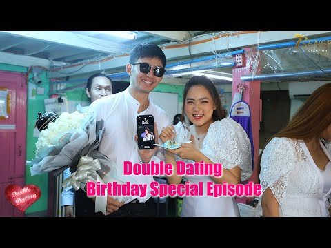 Double Dating - Birthday Special Episode