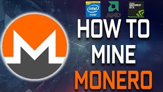 How To Mine Monero (CPU & GPU)