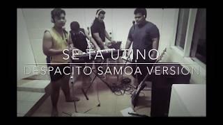 Se Tautino - Despacito Samoan Version.