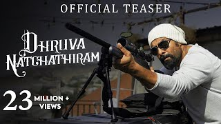 Dhruva Natchathiram Movie Teaser - Vikram