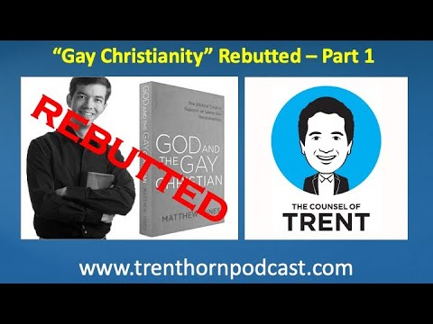 """""""Gay Christianity"""" Rebutted - Part 1"""