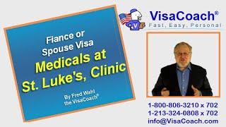 Video Fiance or Spouse Visa Medical at St. Luke's, Manila K1 FAQ#29 MP3, 3GP, MP4, WEBM, AVI, FLV Maret 2018