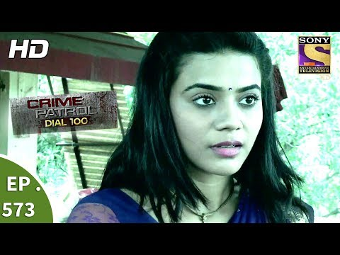 Crime Patrol Dial 100 - क्राइम पेट्रोल  - Mumbai Kolhapur Double Murder - Ep 573 - 10th August, 2017