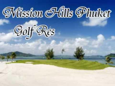 Mission Hills Phuket Golf Resort - Video