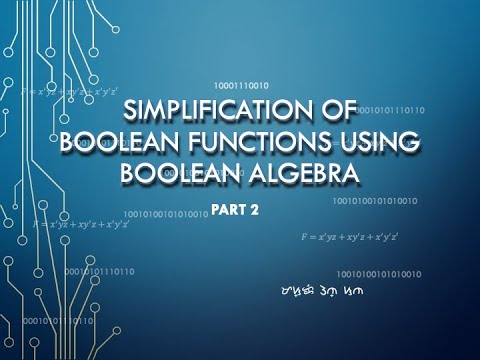 Simplification of Boolean Functions using Boolean Algebra Part 2 | Tagalog