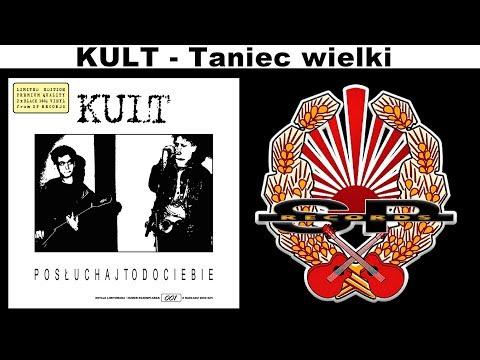 Tekst piosenki Kult - Wielki taniec po polsku
