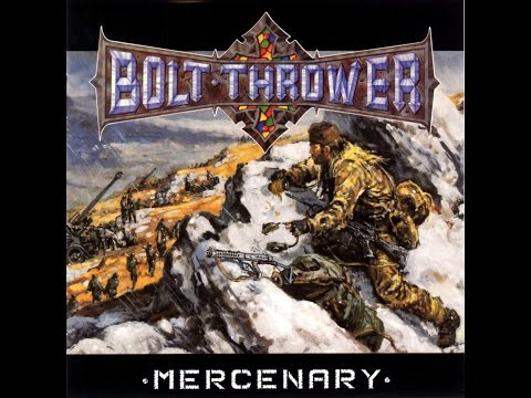 BOLT THROWER - Mercenary [Full Album] HQ