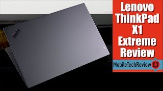 Lenovo ThinkPad X1 Extreme Review - the Dell XPS 15 has Competition