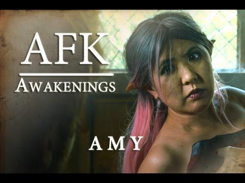 AFK Web Series: Awakenings - Amy