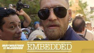 Mayweather vs McGregor Embedded: Vlog Series - Episode 3