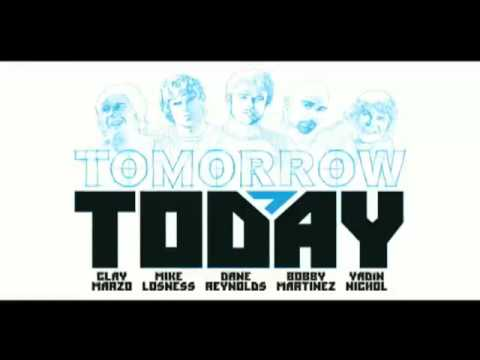 TransWorldCinema - Tomorrow Today: TransWorld SURF's Revolutionary Surf Film Starring: Dane Reynolds, Bobby Martinez, Yadin Nicol, Mike Losness, and Clay Marzo Fall 2007.
