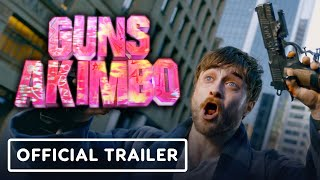 Guns Akimbo - Official Trailer (2020) Daniel Radcliffe by IGN