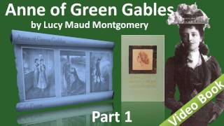 Nonton Part 1 - Anne of Green Gables Audiobook by Lucy Maud Montgomery (Chs 01-10) Film Subtitle Indonesia Streaming Movie Download