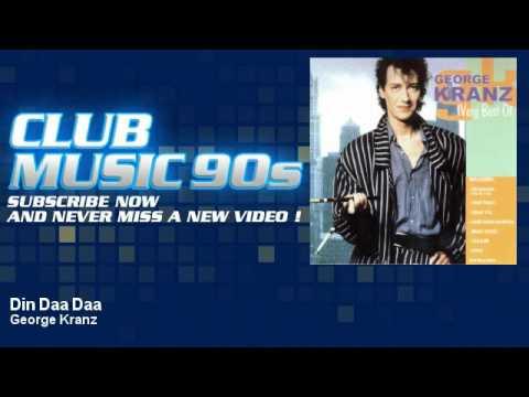 George Kranz - Din Daa Daa - ClubMusic90s