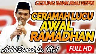Video Ceramah Lucu Awal Ramadhan Bersama Ustadz Abdul Somad Lc, MA - Bank Riau Kepri MP3, 3GP, MP4, WEBM, AVI, FLV Juni 2018