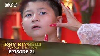 Video Roy Kiyoshi Anak Indigo Episode 21 MP3, 3GP, MP4, WEBM, AVI, FLV September 2018