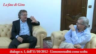 """Marra/Sgarbi: dialogo n. 1 di """"La fase di Gino"""": L'omosessualità è una scelta, e molto altro.."""
