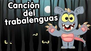 Canción Trabalenguas del Murcielago y el Chupa Cabra  Canciones infantiles