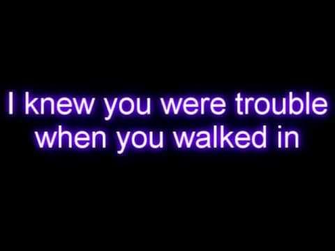 Taylor Swift - I Knew You Were Trouble WITH LYRICS- YouTube
