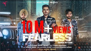 Video Fearless (Darda ne Yaar) Majar Gill FT Rajmeet (Music Freakz) Full Video punjabi Song MP3, 3GP, MP4, WEBM, AVI, FLV Juni 2018