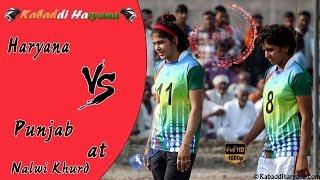 Haryana Vs Punjab(हरियाणा vs पंजाब ) Girls kabaddi match at Nalwi Khurd