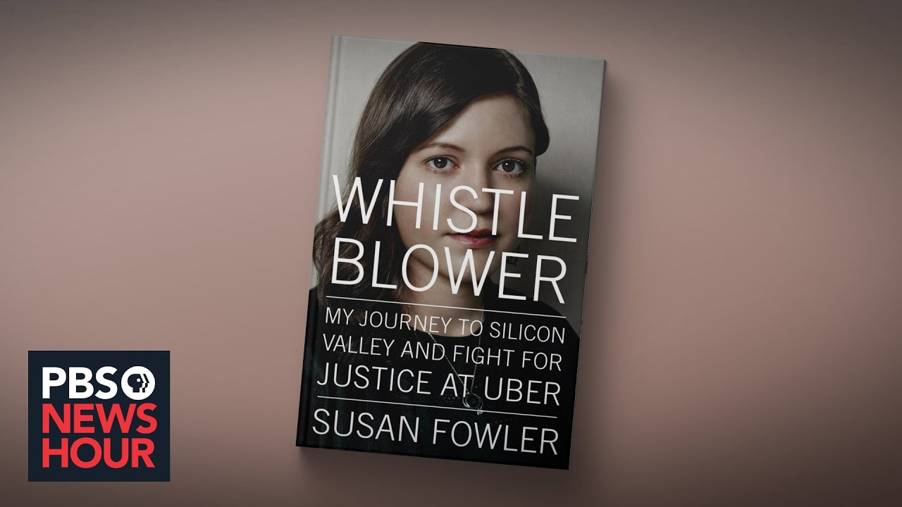 PBS News Hour | Uber whistleblower Susan Fowler details harassment, retaliation in new book