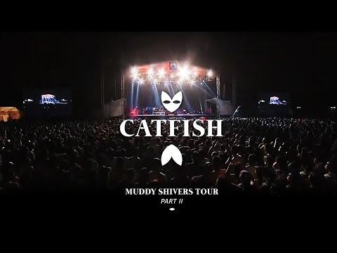 Catfish - Muddy Shivers World Tour