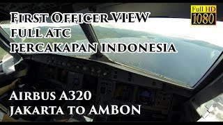 Video ( FO VIEW - Ind ) Airbus A320 Jakarta to Pattimura Ambon Airport Familiarization Batik Air MP3, 3GP, MP4, WEBM, AVI, FLV November 2018