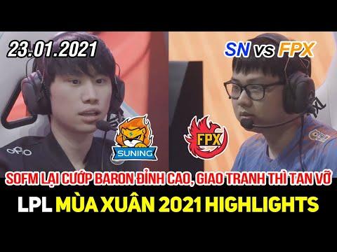 [LPL 2021] SN vs FPX Game 1 Highlights   SofM lại cướp Baron đỉnh cao, cả team combat thì tan vỡ
