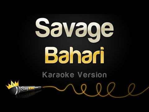 Bahari - Savage (Karaoke Version)