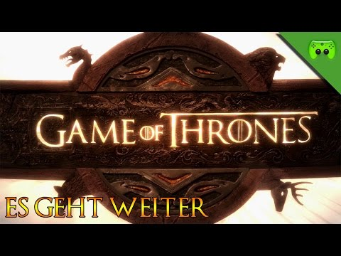 GAME OF THRONES # 7 - Es geht weiter «» Let's Play Game of Thrones | 60 FPS